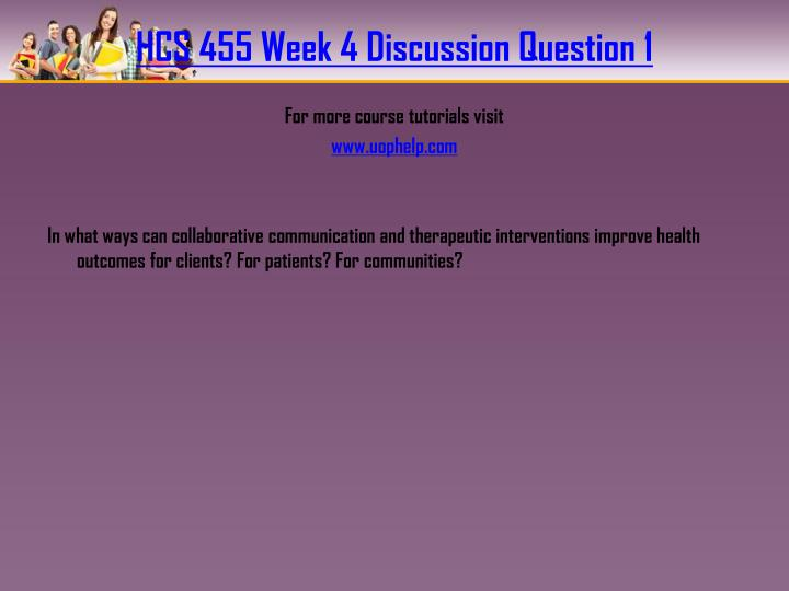 HCS 455 Week 4 Discussion Question 1