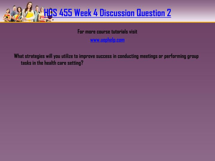 HCS 455 Week 4 Discussion Question 2