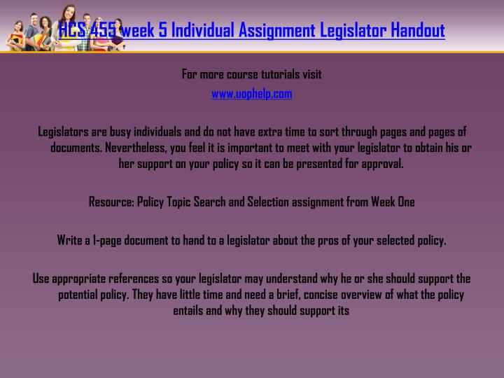 HCS 455 week 5 Individual Assignment Legislator Handout