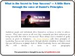 what is the secret to true success a little horn through the voice of daniel s principles