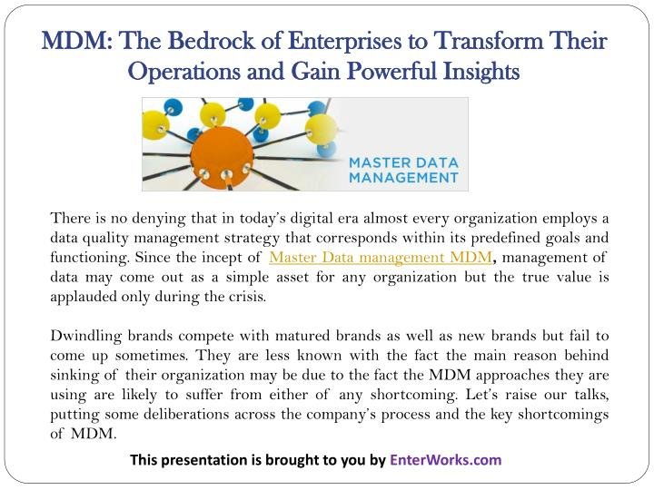 MDM: The Bedrock of Enterprises to Transform Their Operations and Gain Powerful Insights