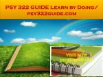 psy 322 guide learn by doing psy322guide com