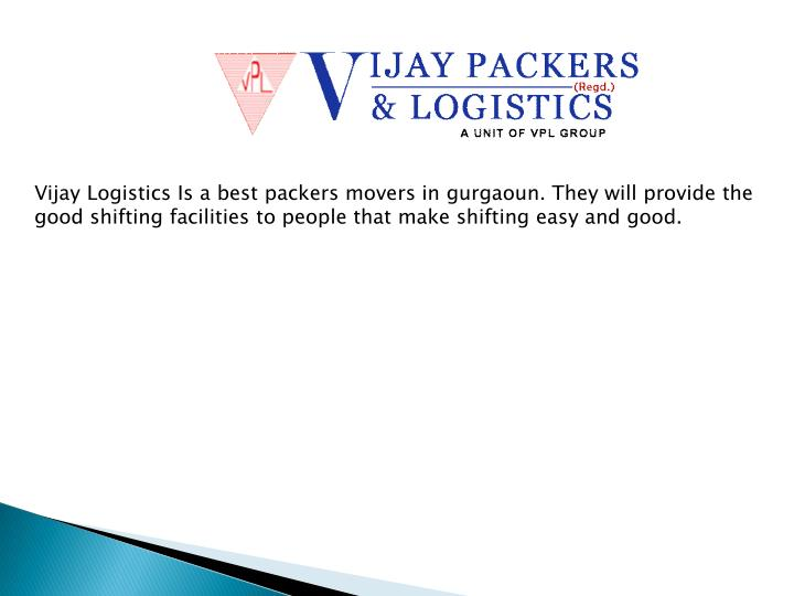 Vijay Logistics Is a best packers movers in