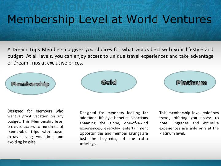 Membership Level at World Ventures