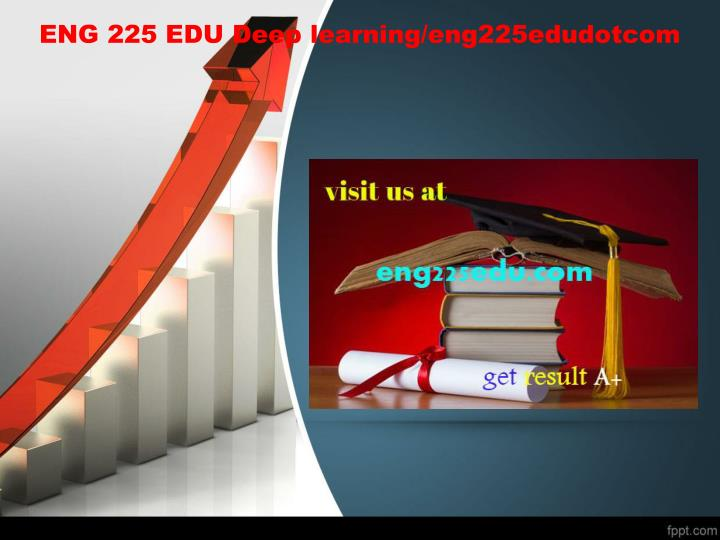 Eng 225 edu deep learning eng225edudotcom