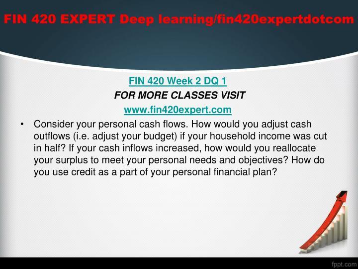 FIN 420 EXPERT Deep learning/fin420expertdotcom