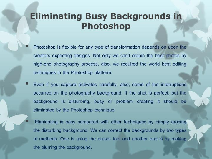 Eliminating Busy Backgrounds in