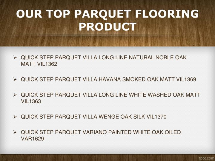 OUR TOP PARQUET FLOORING PRODUCT