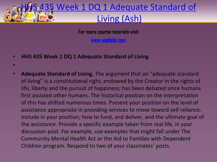 Hhs 435 week 1 dq 1 adequate standard of living ash