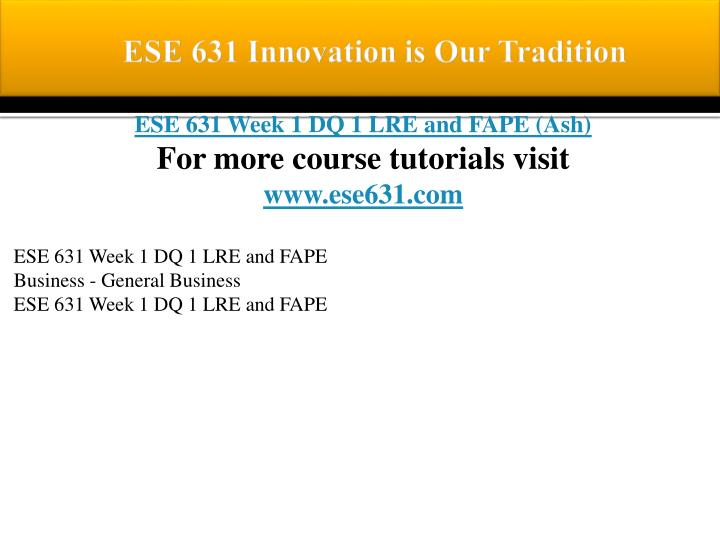 ESE 631 Innovation is Our Tradition