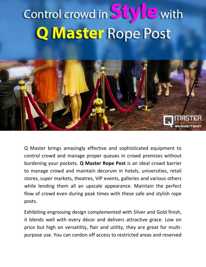 Q Master brings amazingly effective and sophisticated equipment to