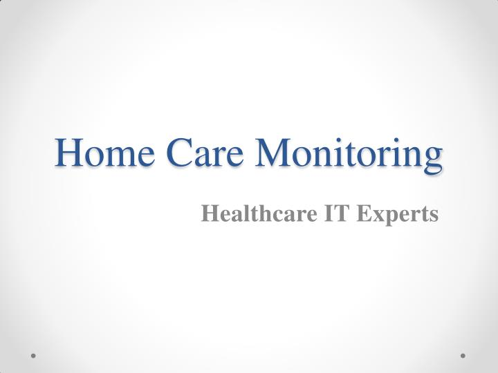 Home Care Monitoring