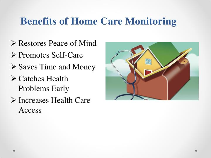Benefits of Home Care Monitoring