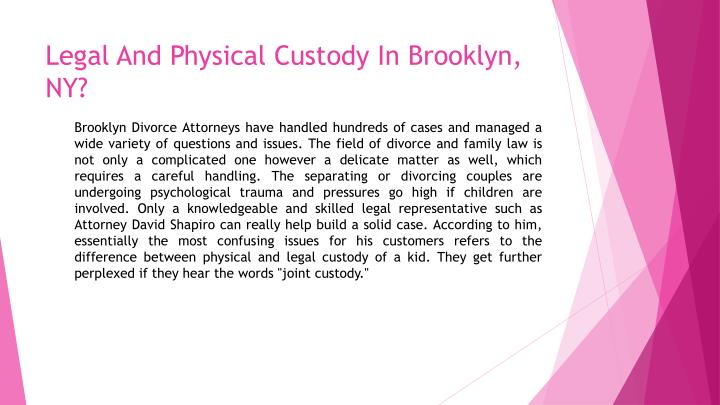 Legal and physical custody in brooklyn ny