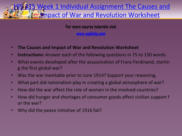 His 335 week 1 individual assignment the causes and impact of war and revolution worksheet