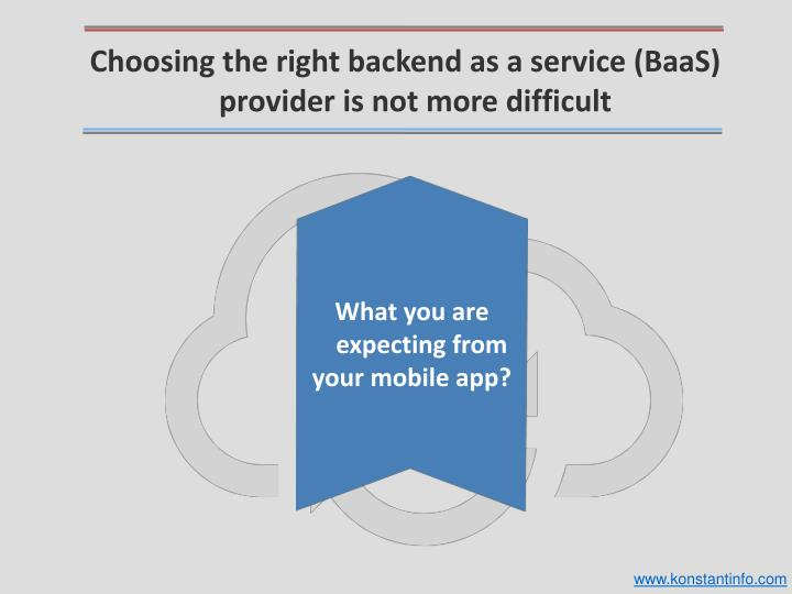 Choosing the right backend as a service (BaaS)