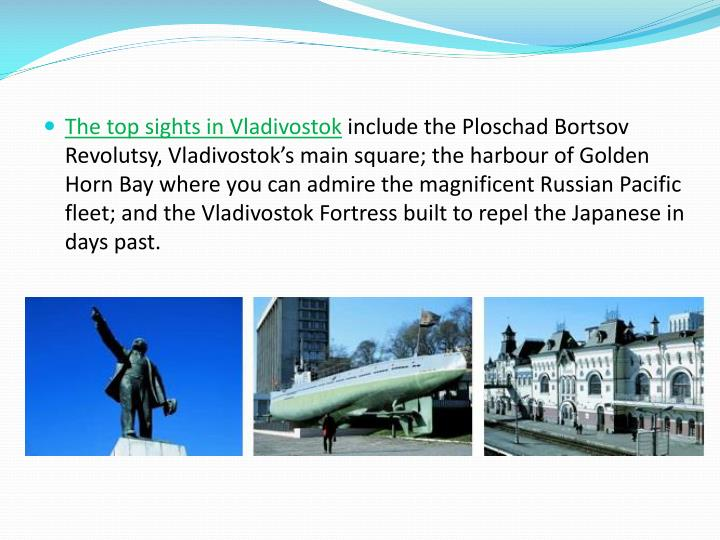 The top sights in Vladivostok