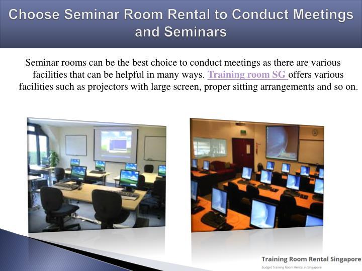 Choose Seminar Room Rental