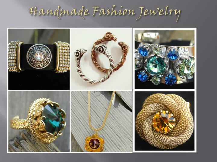 Handmade fashion jewelry