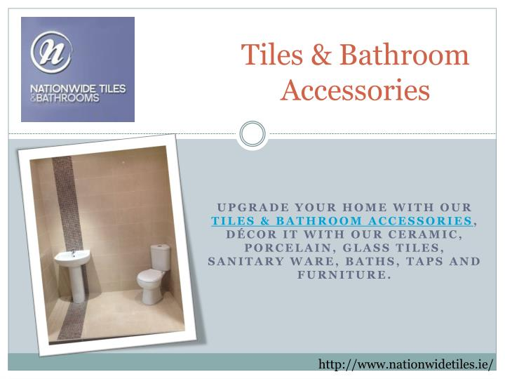 Tiles bathroom accessories