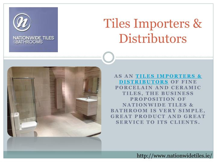 Tiles importers distributors