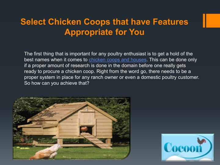 Select Chicken Coops that have Features