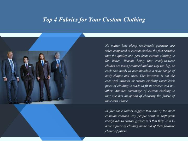 Top 4 Fabrics for Your Custom Clothing