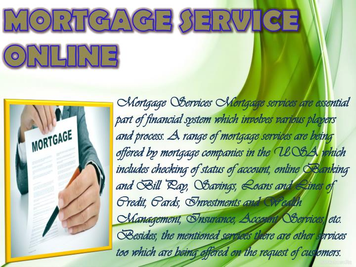 MORTGAGE SERVICE ONLINE