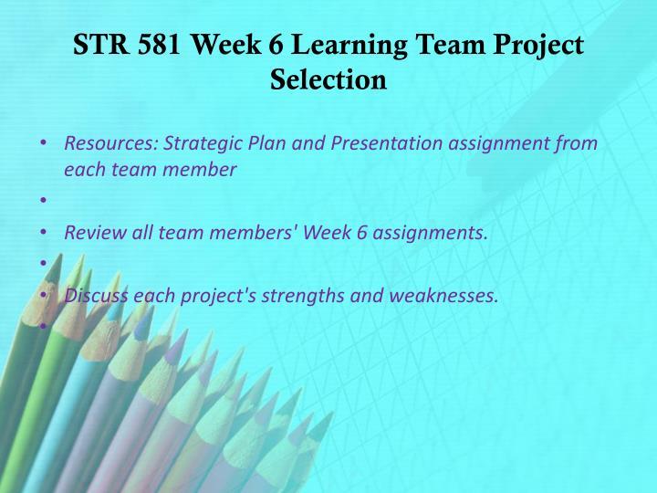 str 581 week 1 assignment