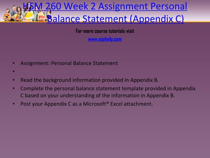 HSM 260 Week 2 Assignment Personal Balance Statement (Appendix C