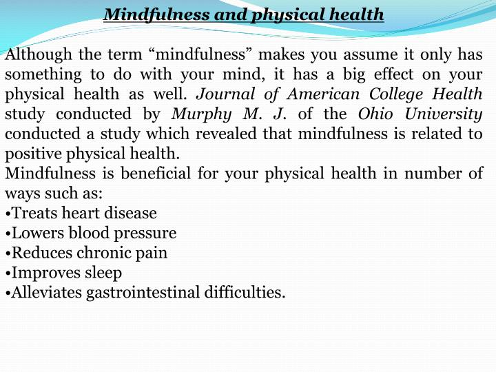 Mindfulness and physical health