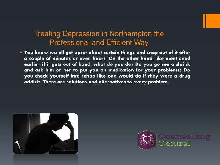 Treating Depression in Northampton the Professional and Efficient Way