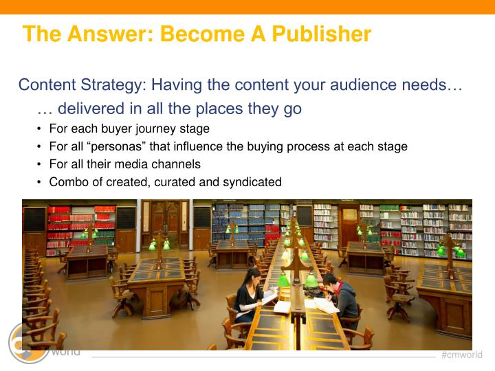 The Answer: Become A Publisher