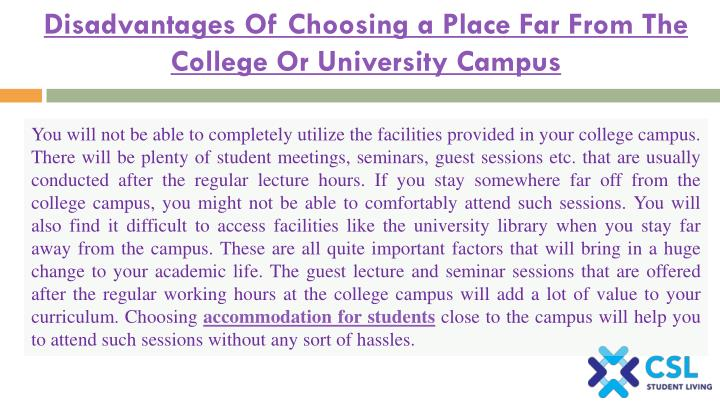 Disadvantages Of Choosing a Place Far From The College Or University Campus