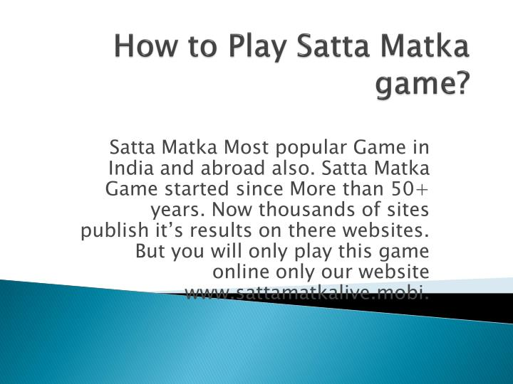 Satta Matka Most popular Game in