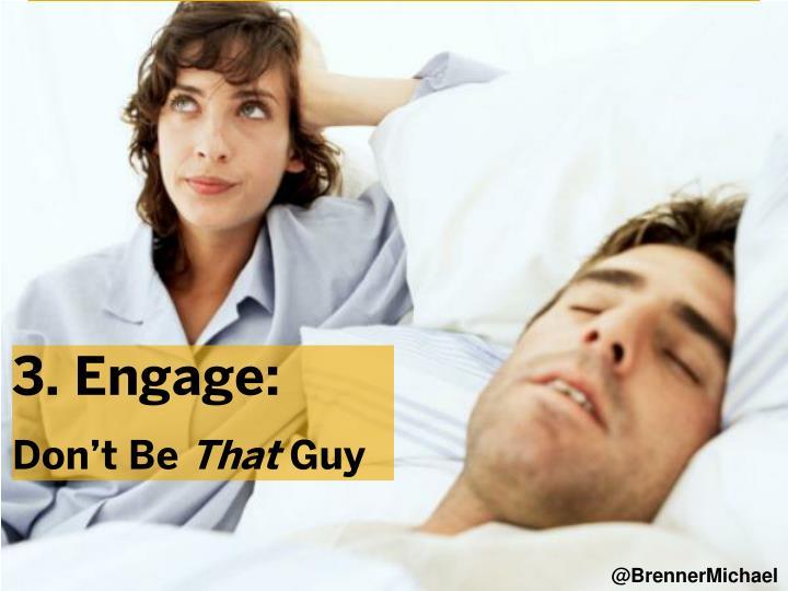 3. Engage: