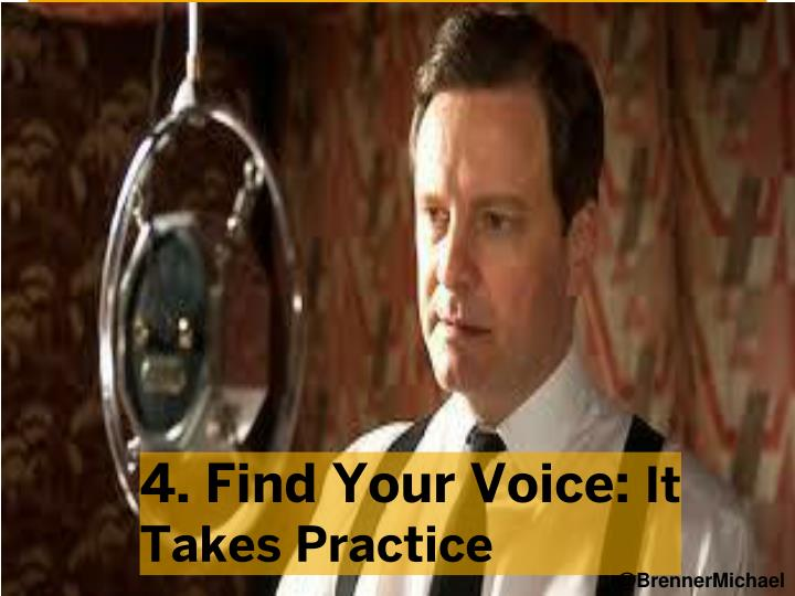 4. Find Your Voice:
