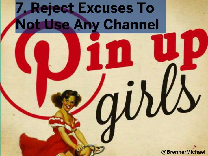7. Reject Excuses To