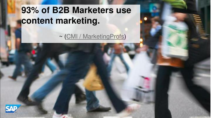 93% of B2B Marketers use