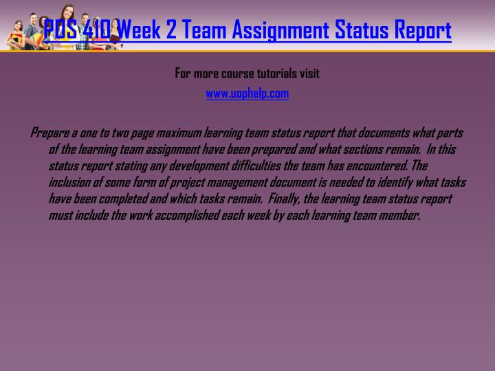 POS 410 Week 2 Team Assignment Status Report