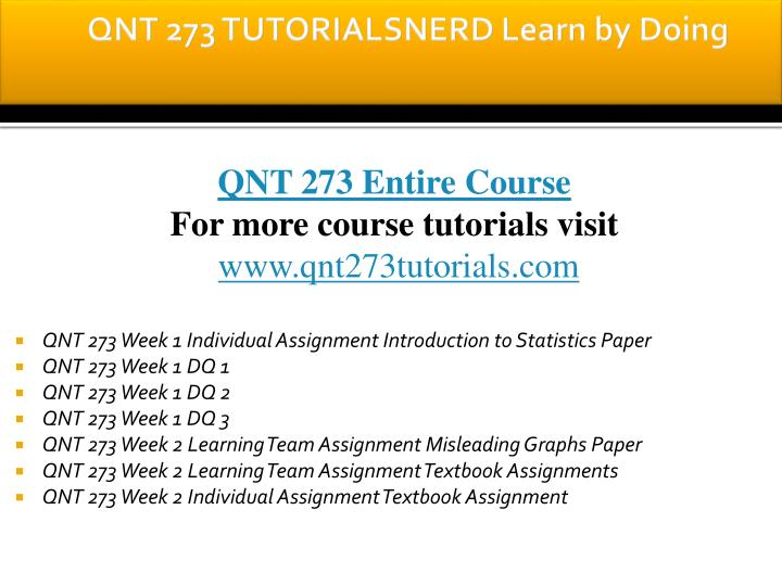 Qnt 273 tutorialsnerd learn by doing