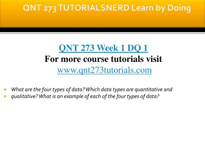 Qnt 273 tutorialsnerd learn by doing1