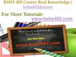 bshs 402 course real knowledge bsha402dotcom