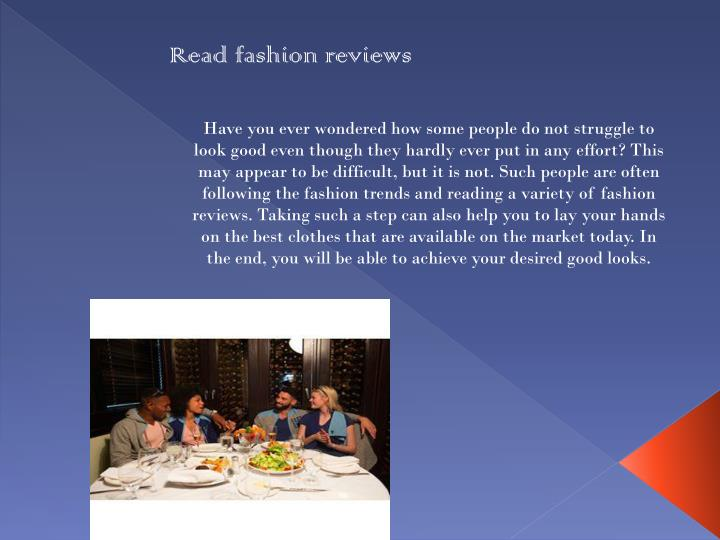 Read fashion reviews