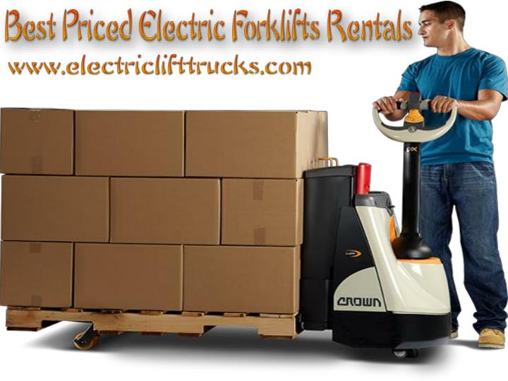 Best priced electric forklifts rentals