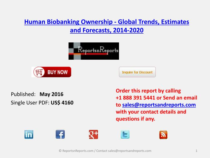 Human biobanking ownership global trends estimates and forecasts 2014 2020