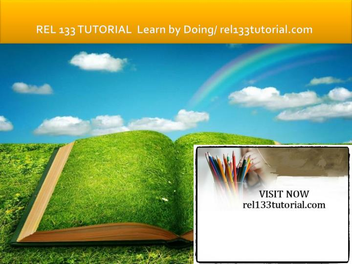 Rel 133 tutorial learn by doing rel133tutorial com