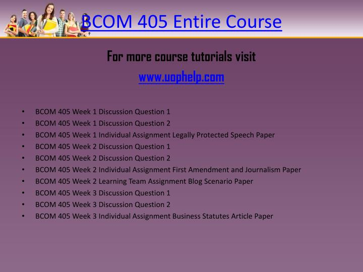 Bcom 405 entire course