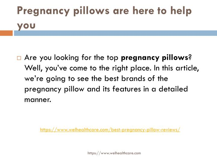 Pregnancy pillows are here to help you