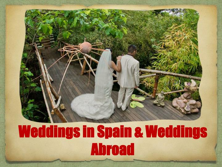Weddings in Spain & Weddings Abroad